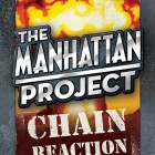 The Manhattan Project: Chain Reaction (Minion Games)