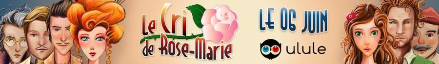 """[En boutique] """"Le Cri de Rose-Marie: Une redoutable énigme"""" –  livré avril 2017"""