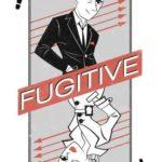 fugitive