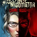 jeu hostage negotiator crime wave