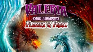 valeria card kingdoms - flames and frost