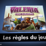 Vidéo - Règles du jeu Valeria Card Kingdoms