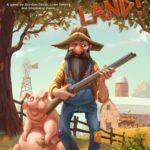 Jeu Get Off My Land! - Kickstarter Get Off My Land! de First Fish Games - KS