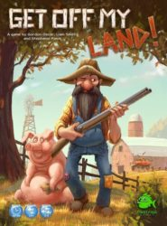 Jeu Get Off My Land! - Kickstarter Get Off My Land! de First Fish Games - KS