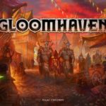 Gloomhaven – par Isaac Childres – VF Fan made – Livraison novembre 2017