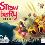 Jeu Strawberry Ninja - Kickstarter Strawberry Ninja - KS Strawberry Studio