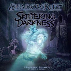 Shadowrift - Skittering Darkness