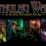 Jeu Cthulhu Wars - Kickstarter Onslaught 3 - Sandy Petersen Games