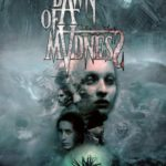 Dawn of Madness – par Diemension Games – le 19 novembre
