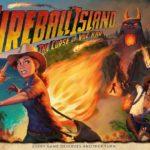 Fireball Island (L'Ile infernale) – par Restoration Games