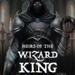 Heirs of the Wizard King