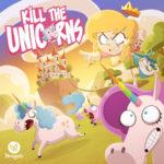 Kill the Unicorns – par Morning Players – livraison mai 2018