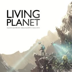 Jeu Living Planet - Kickstarter Living Planet de Lumberjack Studio - KS