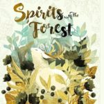Spirits of the Forest – par Thundergryph Games – le 2 janvier 2018