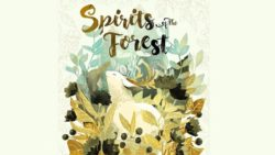 Spirits of the Forest!
