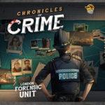 Chronicles of Crime – par Lucky Duck – le 27 février 2018