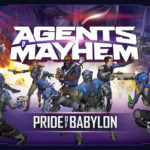 Agents of Mayhem: Pride of Babylon – par Academy Games – livraison septembre 18