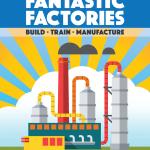Fantastic Factories – par Metafactory Games – Livraison avril 2019