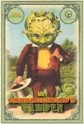 Mr Cabbagehead's Garden