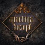 Machina Arcana – par Adreama Games – livraison automne 2019