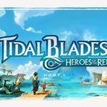 Tidal Blades: Heroes of the Reef – par Druid City Games – livraison Octobre 2019