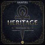 Vampire:  The Mascarade – Heritage – par Nice Games – début 2019