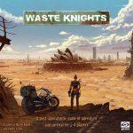 Jeu Waste Knights par Galakta Games - Kickstarter 2nd Edition