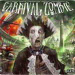 Carnival Zombie – par Albe Pavo – fin le 18 avril