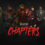 Vampire The Masquerade: Chapters – par Flyos Games – le 4 février 2020