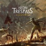 Aeon Trespass: Odyssey – par Into The Unknown – fin le 30 septembre