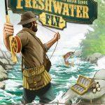 Freshwater Fly – par Bellwether Games – livraison sept. 2019