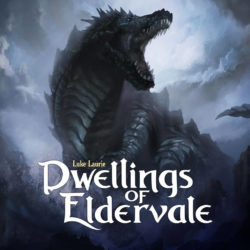 Jeu Dwellings of Eldervale par Breaking Games