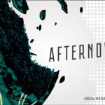 Afternova – par Road to Infamy – fin le 3 juillet