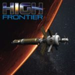 Jeu High Frontier de Phil Eklund par Sierra Madre Games