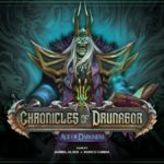 Chronicles of Drunagor: Age of Darkness (VF pdf) – par CGS – fin le 28 novembre