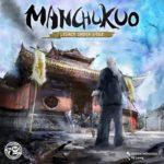 Manchukuo – par Penguin & Panda – fin le 11 octobre
