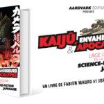 Livre – Kaiju, Envahisseurs & Apocalypse, l'âge d'or de la SF japonaise