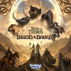 jeu Rise of Tribes - Extension Beasts & Bronze par Breaking Games