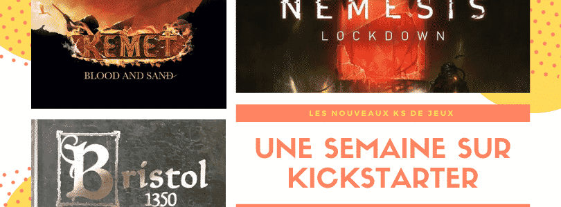Les jeux de la semaine sur Kickstarter
