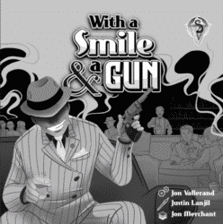 Jeu With A Smile and A Gun