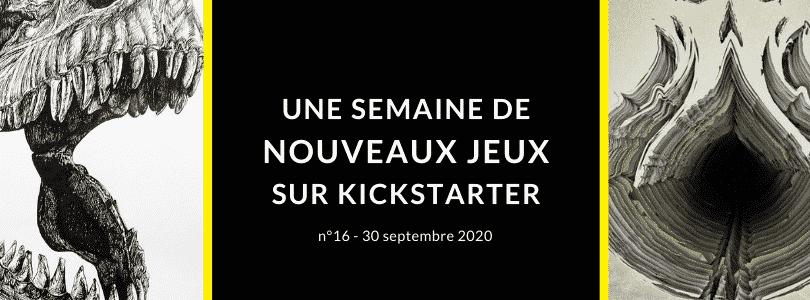 Une semaine de nouveaux jeux sur Kickstarter 16 (30 septembre 2020)