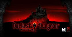 jeu Darkest Dungeon - par Mythic Games