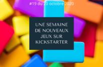Une semaine de nouveaux jeux sur Kickstarter 19 (20 octobre 2020)