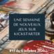Une semaine de nouveaux jeux sur Kickstarter 17 (7 octobre 2020)