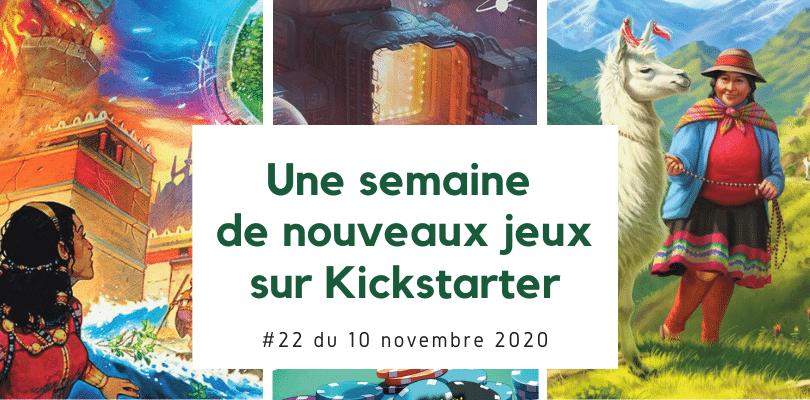 Une semaine de nouveaux jeux sur Kickstarter 22 (10 novembre 2020)