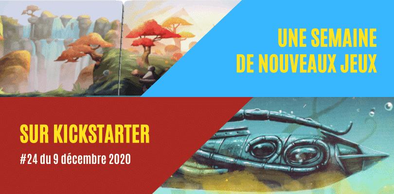 Une semaine sur Kickstarter #24 du 9 décembre 2020