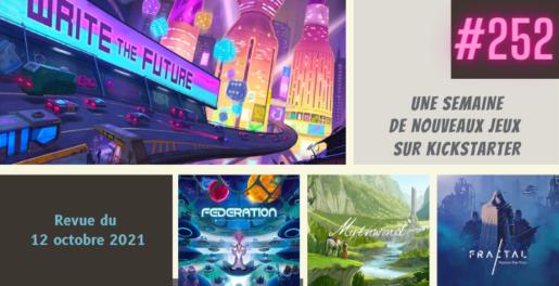 Une semaine de jeux sur Kickstarter #252 - 12 octobre 2021